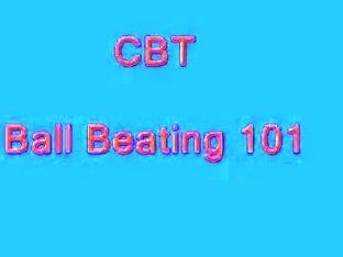 CBT - Ball Beating 101